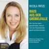 Nicola Fritze: Raus aus der Grübelfalle (Gekürzt)