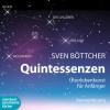 Sven Böttcher: Quintessenzen (Ungekürzt)