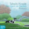 Takashi Hiraide: Der Gast im Garten (Gekürzt)