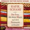 Rafik Schami: Die Frau, die ihren Mann auf dem Flohmarkt verkaufte (Gekürzt)